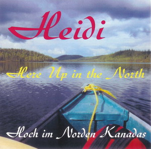 HEIDI Here Up in the North CD Cover